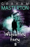 Wojownicy nocy - Graham Masterton - ebook