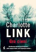 Gra cieni - Charlotte Link - ebook + audiobook