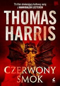 f8e95093320e32 Czerwony smok - Thomas Harris - ebook - Legimi online