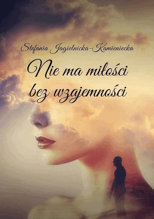Moc Marzenia Stefania Jagielnicka Kamieniecka Ebook