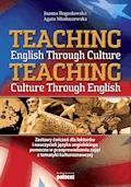 Teaching English Through Culture - Joanna Boguslawska, Agata Mioduszewska - ebook
