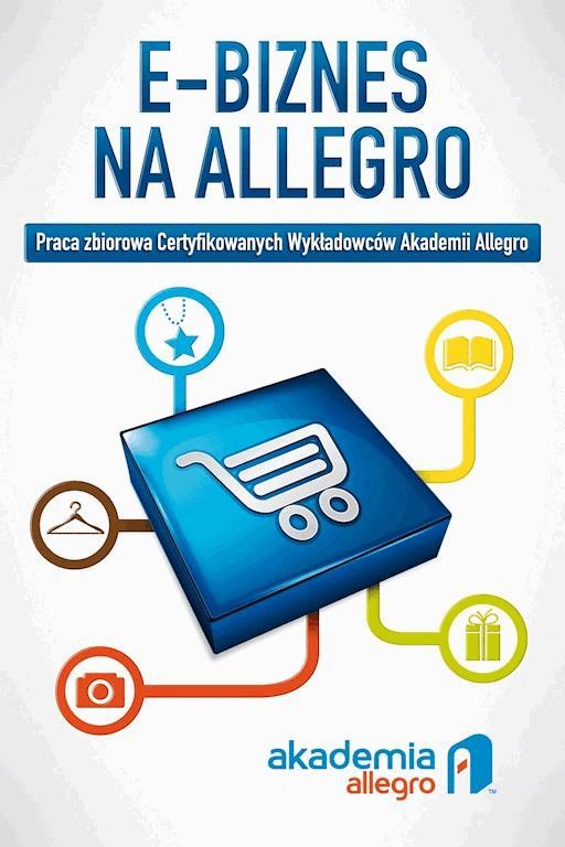 E Biznes Na Allegro Akademia Allegro Ebook Legimi Online