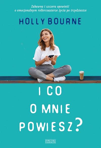 2acdcb2f9cefcf I co o mnie powiesz - Holly Bourne - ebook - Legimi online