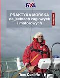Praktyka morska na jachtach żaglowych i motorowych - Tom Cunliffe - ebook