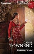 Zakazany owoc - Carol Townend - ebook