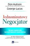 Jednominutowy Negocjator - Don Hutson, George Lucas - ebook