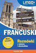 Francuski. Rozmówki z wymową i słowniczkiem - Ewa Gwiazdecka - ebook