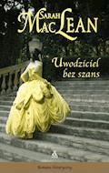 Uwodziciel bez szans - Sarah MacLean - ebook