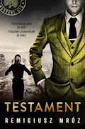 Testament - Remigiusz Mróz - ebook + audiobook