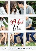 99 dni lata - Katie Cotugno - ebook