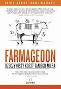 Farmagedon. Rzeczywisty koszt taniego mięsa - Philip Lymbery - ebook