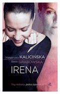 Irena - Basia Grabowska, Małgorzata Kalicińska - ebook + audiobook