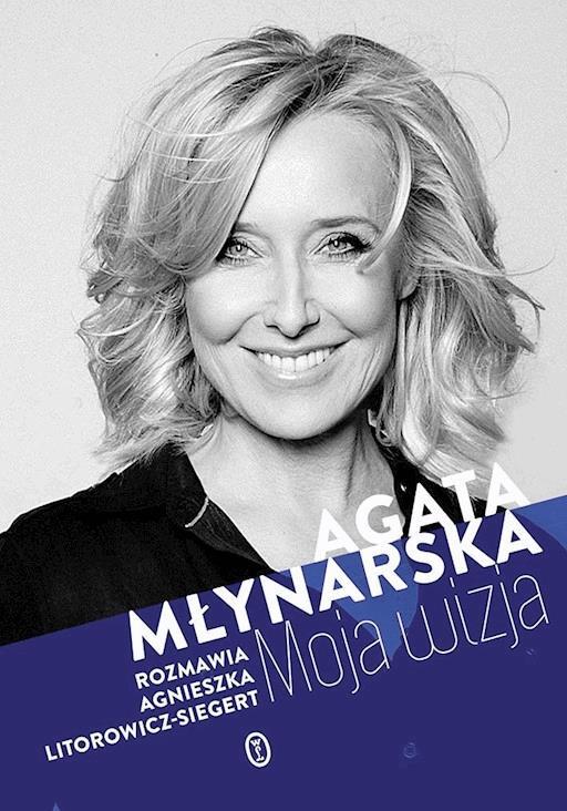 Moja Wizja Agata Młynarska Ebook Legimi Online
