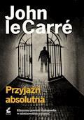 Przyjaźń absolutna - John le Carré - ebook