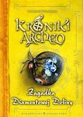 Kroniki Archeo. Zagadka Diamentowej Doliny - Agnieszka Stelmaszyk - ebook