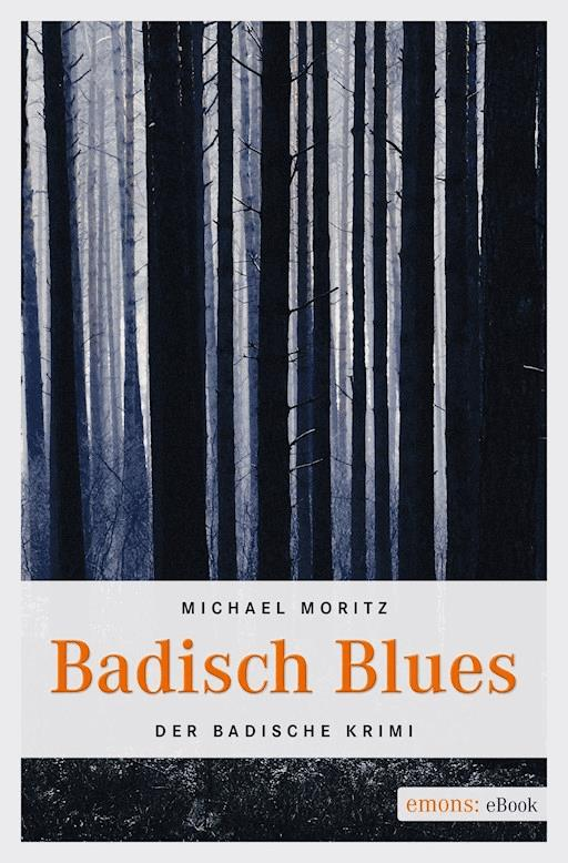 Badisch Blues Michael Moritz Ebook Legimi Online