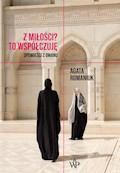 Z miłości? To współczuję. Opowieści z Omanu - Agata Romaniuk - ebook