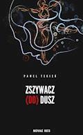 Zszywacz (do) dusz - Paweł Tekień - ebook