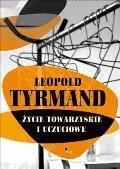 Życie towarzyskie i uczuciowe - Leopold Tyrmand - ebook