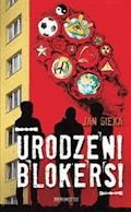 Urodzeni blokersi - Jan Gieka - ebook