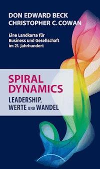 Spiral Dynamics Don Edward Beck Ebook Legimi Online