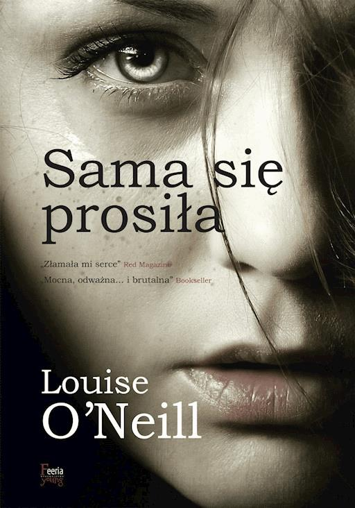 Sama Się Prosiła Louise Oneill Ebook Legimi Online
