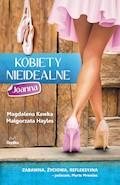 Kobiety nieidealne. Joanna - Magdalena Kawka, Małgorzata Hayles - ebook