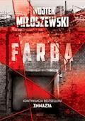 Farba - Wojtek Miłoszewski - ebook + audiobook