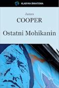 Ostatni Mohikanin - James Cooper - ebook