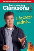 I jeszcze jedno... Świat według Clarksona 2 - Jeremy Clarkson - ebook