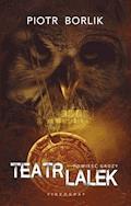 Teatr lalek - Piotr Borlik - ebook
