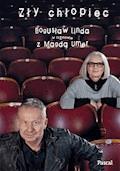 Zły chłopiec - Magda Umer & Bogusław Linda - ebook