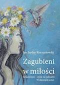 Zagubieni w miłości - Jan Izydor Korzeniowski - ebook