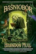 Baśniobór - Brandon Mull - ebook + audiobook